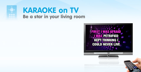 Karaoke on TV, Be a star in your living room