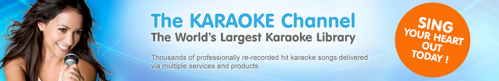 The KARAOKE Channel, The world's LARGEST KARAOKE Library